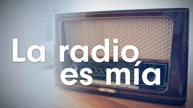 LA RADIO ES MIA